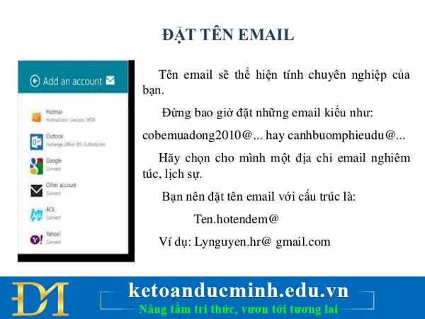 Sử dụng tên email nghiêm túc và chuyên nghiệp
