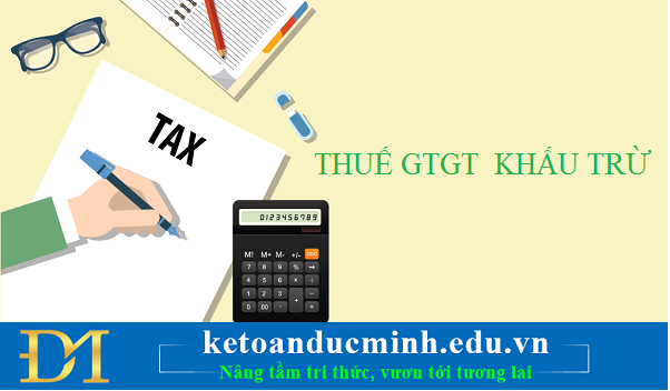 Thuế GTGT khấu trừ