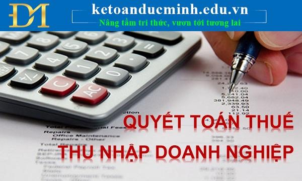 Lập quyết toán thuế TNDN