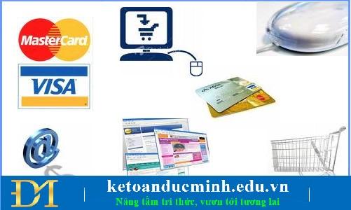 Là hình thức thanh toán đặc trưng nhất của giao dịch thương mại trực tuyến trên internet