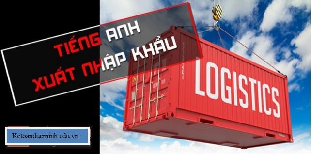Từ vựng Tiếng Anh kế toán ngành Xuất nhập khẩu