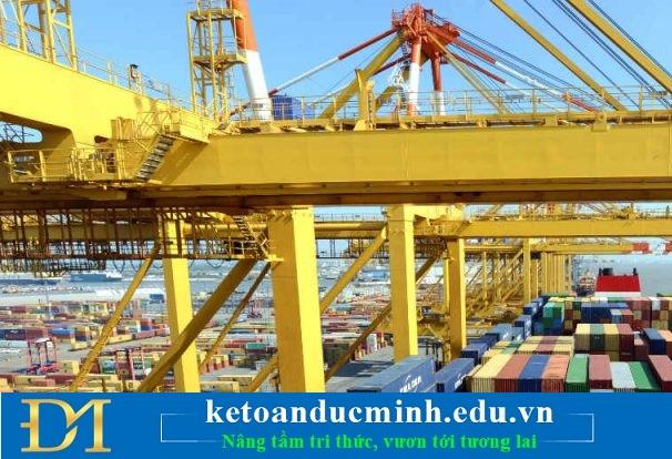 Thủ tục NK hàng hóa tại Việt Nam – Kế toán Đức Minh