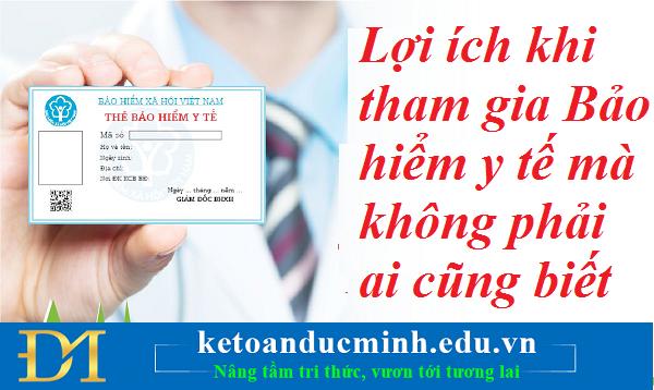 Lợi ích khi tham gia Bảo hiểm y tế mà không phải ai cũng biết – Kế toán Đức Minh.