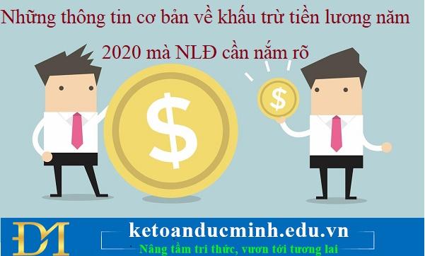 Những thông tin cơ bản về khấu trừ tiền lương năm 2020 mà NLĐ cần nắm rõ