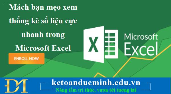 Mách bạn mẹo xem thống kê số liệu cực nhanh trong Microsoft Excel - KĐTM