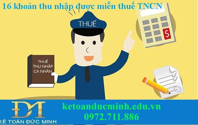 16 khoản thu nhập được miễn thuế thu nhập cá nhân mới nhất