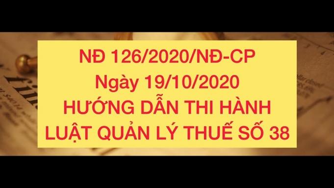 Nghị định số 126/2020/NĐ-CP: Quy định chi tiết một số điều của quản lý thuế
