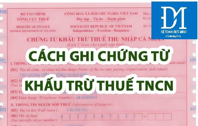 Hướng dẫn khấu trừ thuế TNCN trước khi trả cho người lao động - kế toán Đức Minh