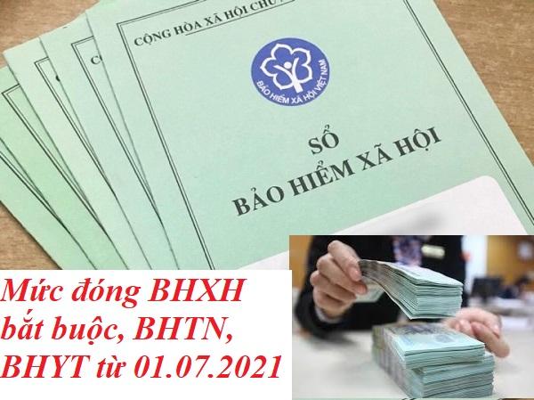 Mức đóng BHXH bắt buộc, BHTN, BHYT từ 01.07.2021 – Kế toán Đức Minh.