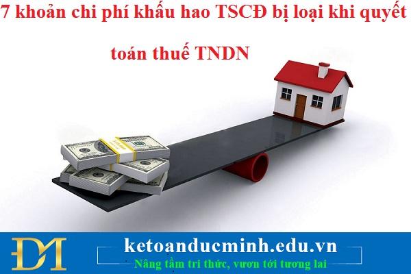 7 khoản chi phí khấu hao TSCĐ bị loại khi quyết toán thuế TNDN