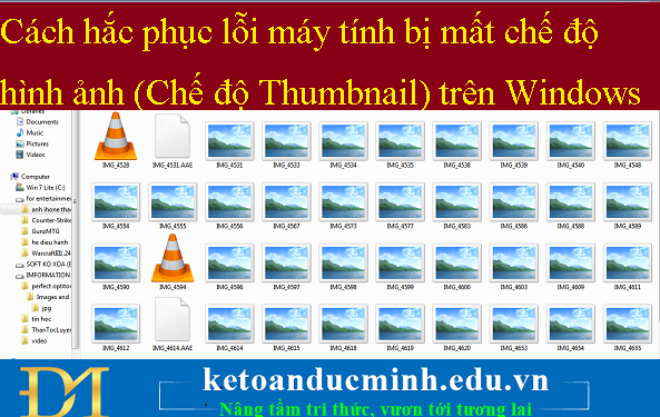 Cách khắc phục lỗi máy tính bị mất chế độ hình ảnh (Chế độ Thumbnail) trên Windows