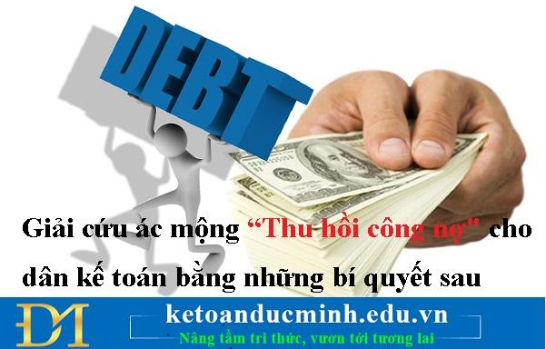 """Giải cứu ác mộng """"Thu hồi công nợ"""