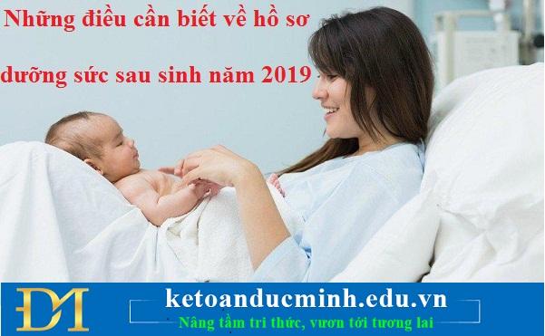 Những điều cần biết về hồ sơ dưỡng sức sau sinh năm 2019 – Kế toán Đức Minh