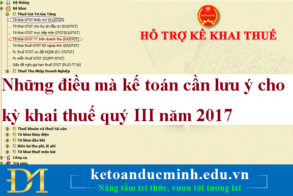 Những điều mà kế toán cần lưu ý cho kỳ khai thuế quý III năm 2017– Kế toán Đức Minh