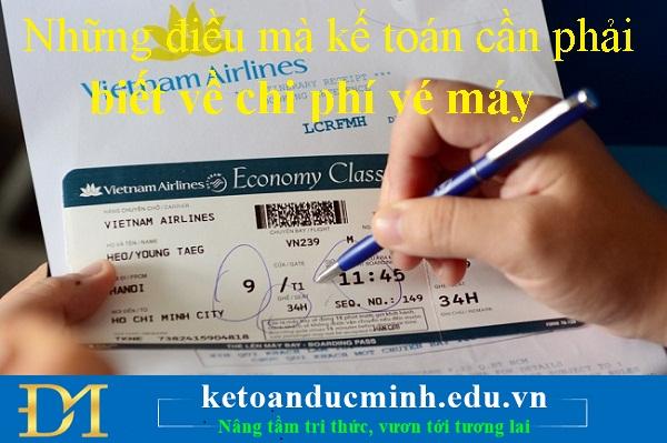Những điều mà kế toán cần phải biết về chi phí vé máy bay – Kế toán Đức Minh