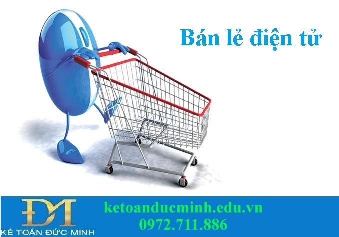 Bạn đã biết về bán lẻ điện tử trong thị trường Việt Nam chưa?
