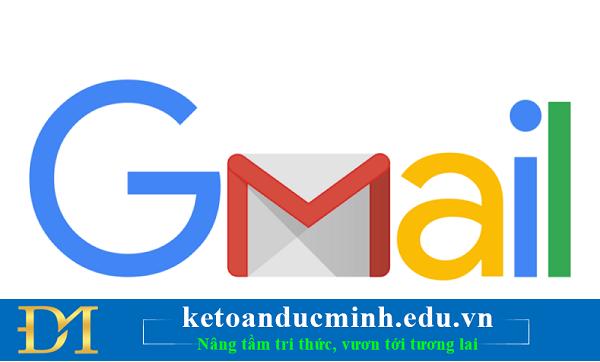 Hướng dẫn cách gửi và nhận thư điện tử  với Gmail - Kế toán Đức Minh.