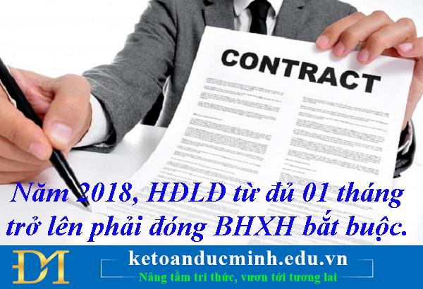 Năm 2018, Hợp đồng lao động từ đủ 01 tháng trở lên phải đóng BHXH bắt buộc- KTĐM