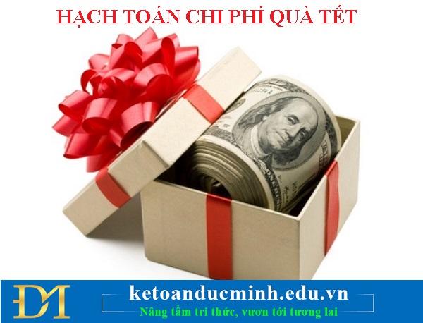 Hạch toán chi phí quà tặng tết cho khách hàng và nhân viên