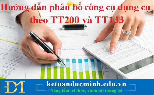 Hướng dẫn phân bổ công cụ dụng cụ theo TT200 và TT133 - KTĐM