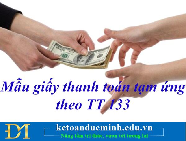Mẫu giấy thanh toán tạm ứng theo TT 133