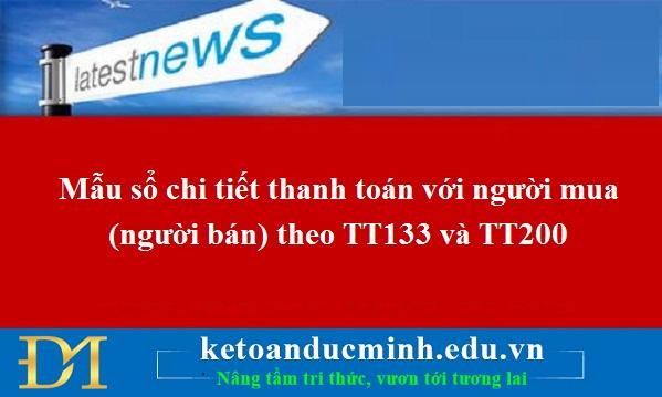 Mẫu sổ chi tiết thanh toán với người mua (người bán) theo TT133 và TT200