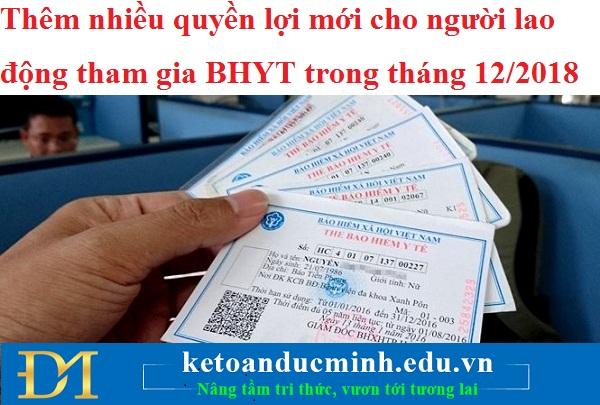 Thêm nhiều quyền lợi mới cho người lao động tham gia BHYT trong tháng 12/2018