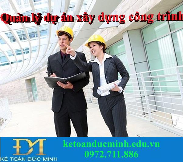 Các quy định về quản lý dự án đầu tư xây dựng công trình