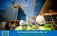 Đặc điểm tổ chức thi công sản phẩm xây lắp là gì? Kế toán Đức Minh.