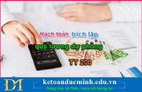 Cách hạch toán trích lập quỹ dự phòng tiền lương 2018 theo TT200 – KTĐM