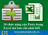 10 chức năng của Paste trong Excel mà bạn cần phải biết – Kế toán Đức Minh