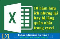 10 hàm hữu ích nhưng lại hay bị lãng quên nhất trong excel – Kế toán Đức Minh
