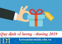 5 quy định mới về Lương - Thưởng tại Bộ luật Lao động 2019- Kế toán Đức Minh.