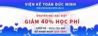 KHUYẾN MẠI lên đến 40% học phí qua CHUYỂN KHOẢN cho khóa kế toán, tin học tại trung tâm Đức Minh