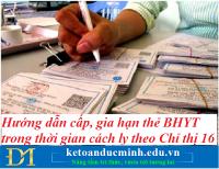 Hướng dẫn cấp, gia hạn thẻ BHYT trong thời gian cách ly theo Chỉ thị 16 – Kế toán Đức Minh.
