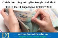 Chính thức tăng mức giảm trừ gia cảnh thuế TNCN lên 11 triệu/tháng từ 01/07/2020