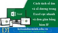 Cách tách số âm và số dương trong Excel cực nhanh và đơn giản bằng hàm IF