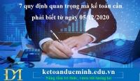 7 quy định quan trọng mà kế toán cần phải biết từ ngày 05/12/2020