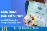 Mức đóng bảo hiểm y tế 2021 của NLĐ, cán bộ, công chức, viên chức – Kế toán Đức Minh.