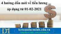 4 hướng dẫn mới về tiền lương áp dụng từ 01-02-2021