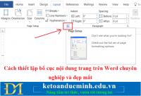 Cách thiết lập bố cục nội dung trang trên Word chuyên nghiệp và đẹp mắt
