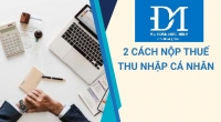 Hướng dẫn 2 cách nộp thuế thu nhập cá nhân 2021 - Kế Toán Đức Minh