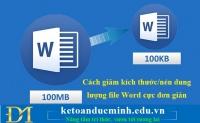 Cách giảm kích thước/nén dung lượng file Word cực đơn giản – KTĐM