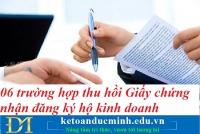 06 trường hợp thu hồi Giấy chứng nhận đăng ký hộ kinh doanh – Kế toán Đức Minh.
