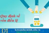 Quy định về góp vốn điều lệ doanh nghiệp,công ty – Kế toán Đức Minh.