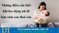 Những điều cần biết khi lao động nữ đi làm sớm sau thai sản - Kế toán Đức Minh.
