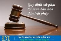 Quy định xử phạt tội mua bán hóa đơn trái phép – Kế toán Đức Minh.