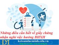 Những điều cần biết về giấy chứng nhận nghỉ việc hưởng BHXH – Kế toán Đức Minh.