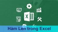 Hướng dẫn hàm LEN và TRIM trong excel – Kế toán Đức Minh
