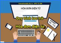 Quy trình lưu trữ hóa đơn điện tử - Kế toán Đức Minh